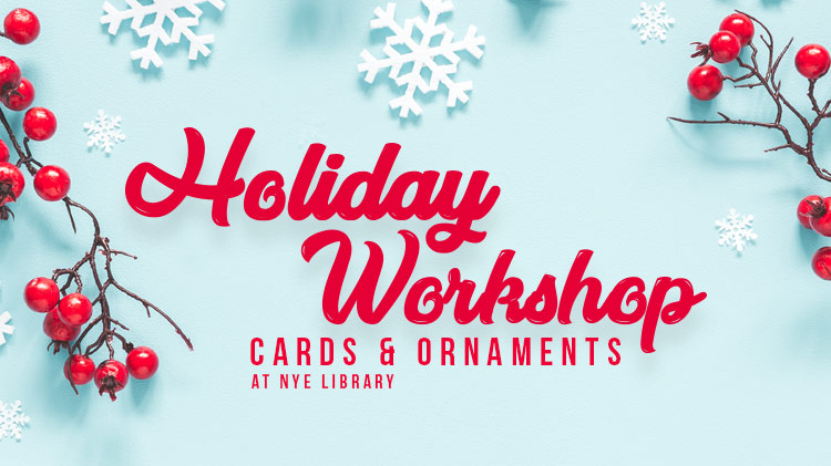 Holiday Workshop Cards & Ornaments