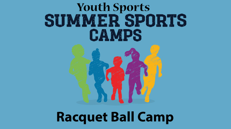 Youth Sports - Racquet Ball Camp