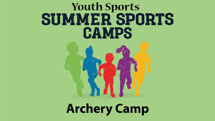 Youth Sports - Archery Camp