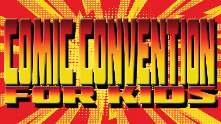 Comic Convention for Kids
