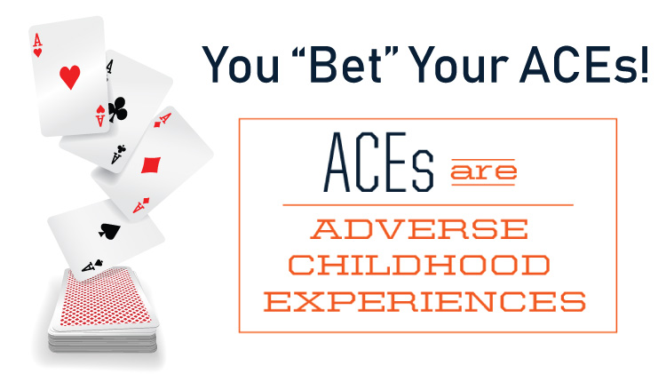 "You ""Bet"" Your ACEs"