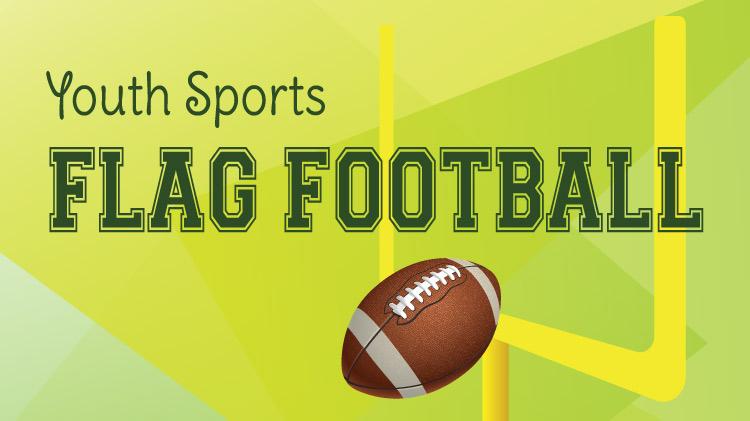 Youth Sports Flag Football Registration Deadline