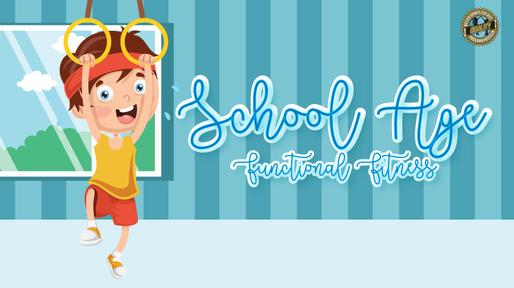 School Age Functional Fitness