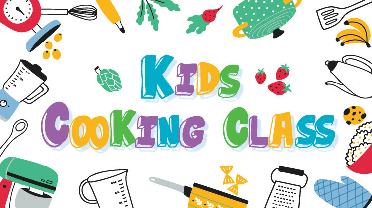 Kids Cooking Class (July 9-11)
