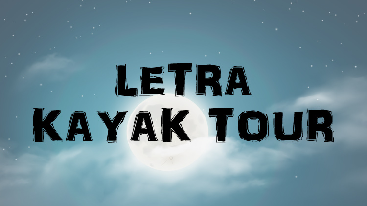 LETRA Kayak Night Tours