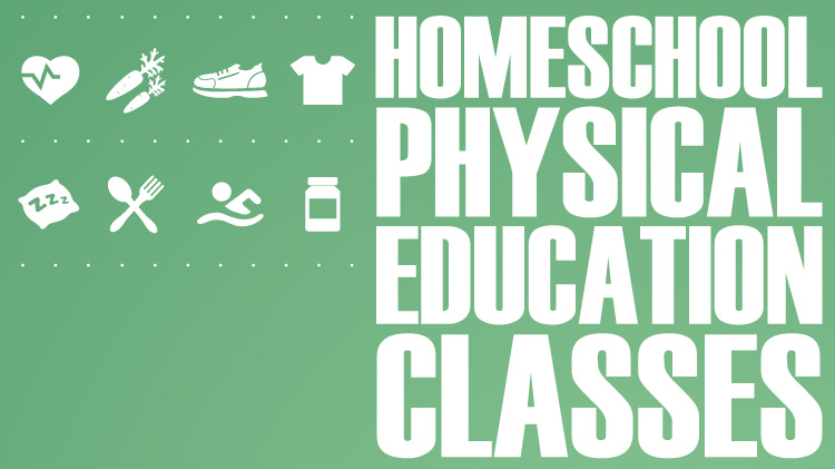 Homeschool Physical Education Classes