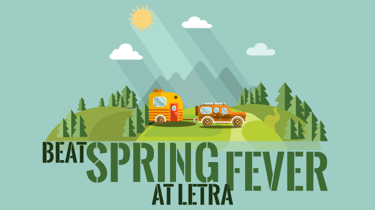 Beat Spring Fever at LETRA