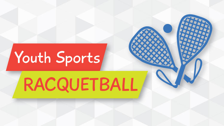 Youth Sports Racquetball