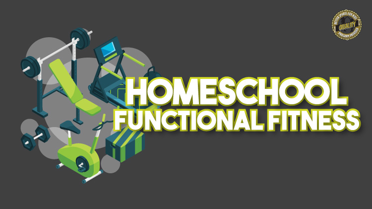 Homeschool Functional Fitness